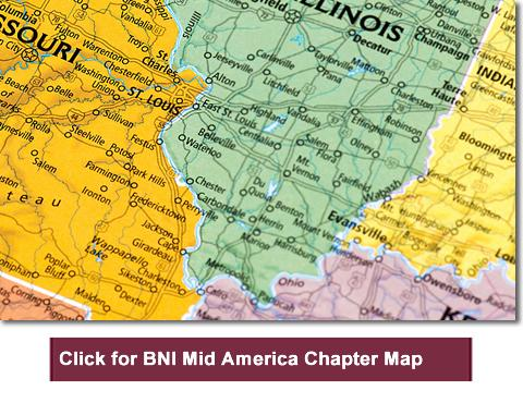 BNI Mid America serves southern Illinois and St. Louis Missouri